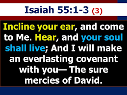 Isaiah 55 verse 3