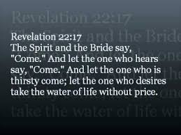 Revelation 22 17 thirsty come