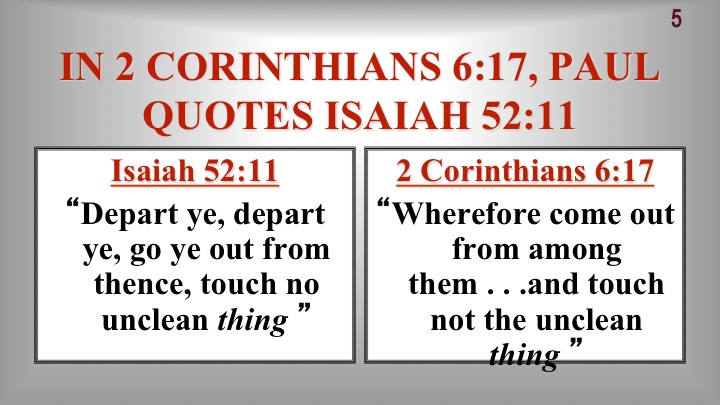 Image result for image of 2 corinthians 6:17 and Isaiah 52:11